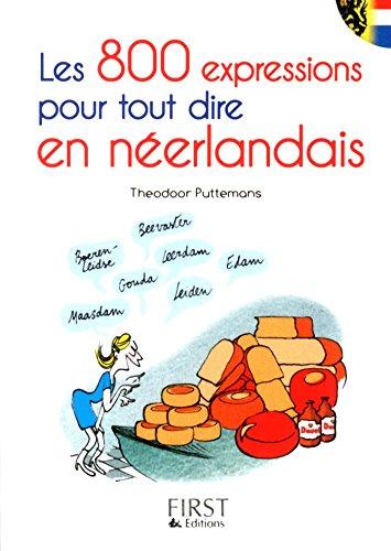 Petit livre de - 800 expressions pour tout dire en néerlandais