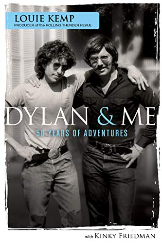 Dylan & Me: 50 Years Of Adventures (English Edition)