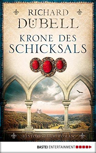 Krone des Schicksals: Historischer Roman (Römische Kaiser Krone)