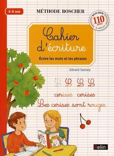 Méthode Boscher Cahier d'écriture : Volume 2 par Gérard Sansey