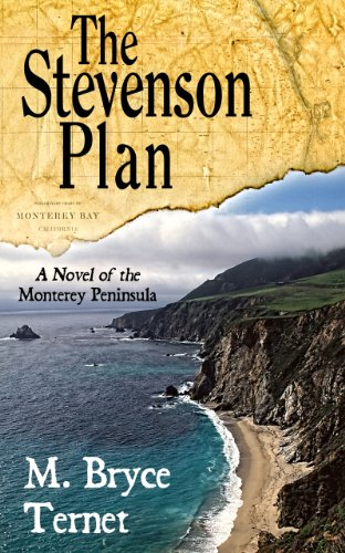 The Stevenson Plan, A Novel of the Monterey Peninsula (English Edition)