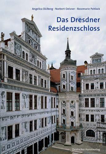 Das Dresdner Residenzschloss: Eine Einführung (Große DKV-Kunstführer)