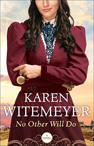 No Other Will Do: Amazon.es: Karen Witemeyer: Libros en
