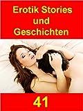 Erotik Stories und Geschichten 41 (ebook im PDF-Format)