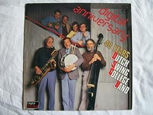 The Dutch Swing College Band -  digital anniversary - 40 Years