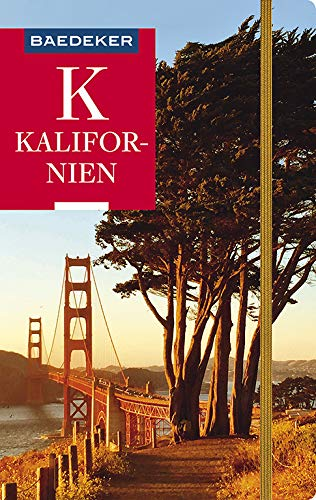 Baedeker Reiseführer Kalifornien: mit GROSSER REISEKARTE