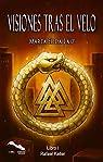 Visiones tras el Velo: Libro I Rafael Keller par Marta Edda Laiz