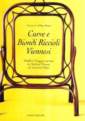 Curve e biondi riccioli viennesi. Mobili in faggio curvato da Michael Thonet ad Antonio Volpe