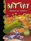 Regreso al jurásico (Bat Pat olores 5)