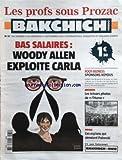 Telecharger Livres BAKCHICH HEBDO No 37 du 11 09 2010 LES PROFS SOUS PROZAC BAS SALAIRES WOODY ALLEN EXPLOITE CARLA FOOT BIZNESS SPONSORS VOYOUS ARCHIVES LES TRESORS PHOTOS DE L HUMA PIPOLE CES ESPIONS QUI AIMAIENT POLANSKI (PDF,EPUB,MOBI) gratuits en Francaise