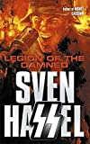 Legion of the Damned (Sven Hassel War Classics)