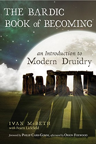 The Bardic Book of Becoming: An Introduction to Modern Druidry (English Edition)