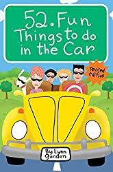 52 Fun Things to Do in the Car by Gordon, Lynn (2009) Cards