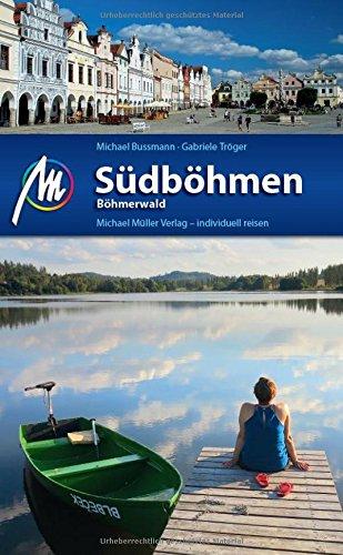 Südböhmen - Böhmerwald Reiseführer Michael Müller Verlag: Individuell reisen mit vielen praktischen Tipps.
