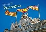 Trip durch Barcelone–Auteur: Calvendo...