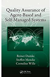 Quality Assurance of Agent-Based and Self-Managed Systems