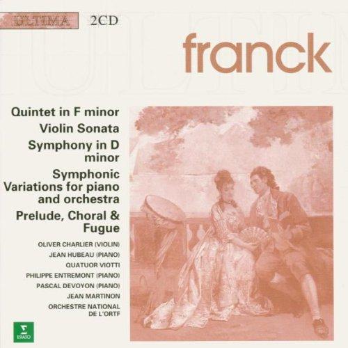 Franck: Quintet in F Minor, Violin Sonata, Symphony in D minor, Symphonic Variations, Prelude Chorale & Fugue Test