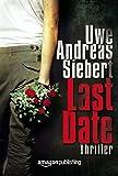 'Last Date' von Uwe Andreas Siebert