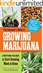 The Beginner's Guide to Growing Marij...