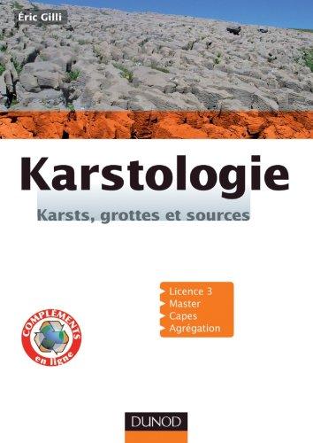 Karstologie - Karsts, grottes et sources