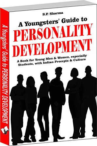 Youngsters-Guide-To-Personality-Development-A-Book-for-Young-Mean-and-Women-Especially-Students-with-Indian-Percepts-and-Culture
