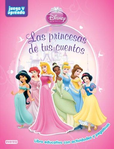 Las princesas de tus cuentos: Libro educativo con actividades y pegatinas (Juego y aprendo) por Walt Disney Company