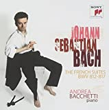 Bach: The French Suites BWV 812-817