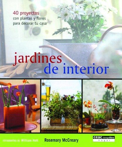 jardines-de-interior-40-proyectos-con-plantas-y-flores-para-decorar-tu-casa