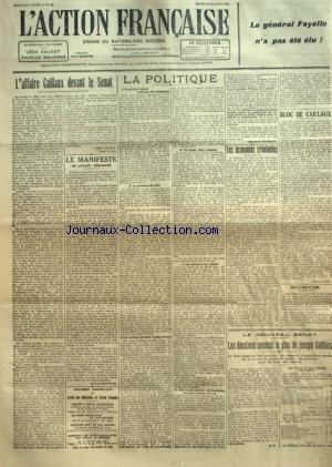 ACTION FRANCAISE (L') [No 13] du 13/01/1920 - LE GENERAL FAYOLLE N'A PAS ETE ELU ! - L'AFFAIRE CAILLAUX DEVANT LE SENAT PAR LEON DAUDET - LE MANIFESTE AU PEUPLE ALLEMAND PAR JACQUES BAINVILLE - LA POLITIQUE - LE SURSAUT RADICAL FRENE PAR LES CAMPAGNES - LA PERSONNE DES ELUS - UN CRITIQUE DU TRAITE TARDIEU-WILSON - EN ANJOU - DEUX VICTOIRES - LES CAUSES ET LES RAISONS - POUR LA PAIX SOCIALE - LES LOCATAIRES, LES PROPRIETAIRES ET LA LOI PAR CHARLES MAURRAS - LES ECONOMIES CRIMINELLES PAR B. V. -