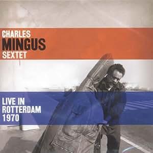 Live in Rotterdam 1970