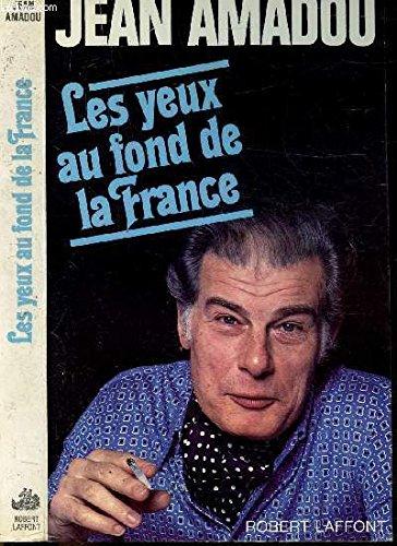 YEUX AU FOND DE LA FRANCE