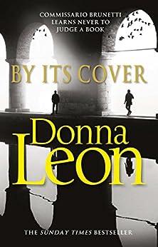 By Its Cover: (Brunetti 23) von [Leon, Donna]