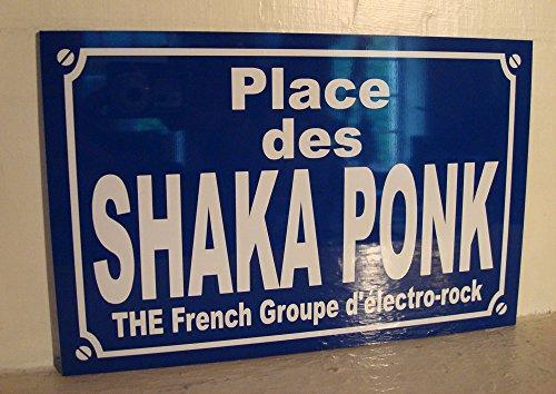 Place SHAKA PONK Plaque de rue création collector edition limitée cadeau original