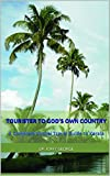 Tourister to God's Own Country: A Complete Virtual Travel Guide to Kerala (English Edition)