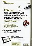 Scarica Libro TFA A060 scienze naturali chimica e geografia microbiologia Teoria e quiz Manuale completo per la preparazione Con software di simulazione (PDF,EPUB,MOBI) Online Italiano Gratis
