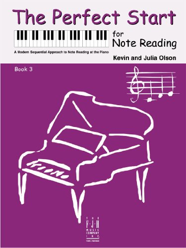 Kevin olson/julia olson: the perfect start for note reading - book 3. for pianoforte