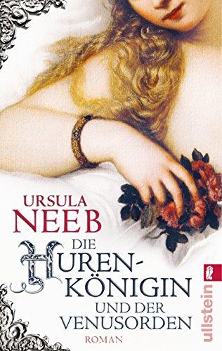 Die Hurenkönigin und der Venusorden: Historischer Kriminalroman (Die Hurenkönigin ermittelt 3)