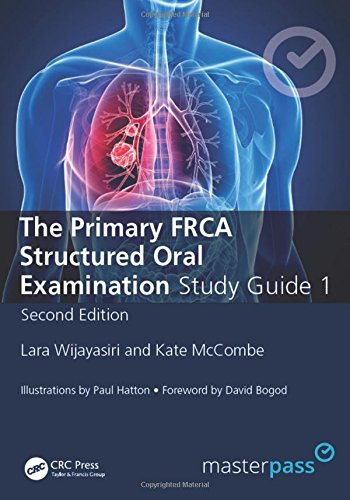 The Primary FRCA Structured Oral Exam Guide 1, Second Edition (MasterPass)