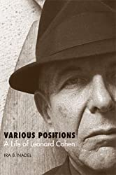 Various Positions: A Life of Leonard Cohen (Jewish Life, History, and Culture)