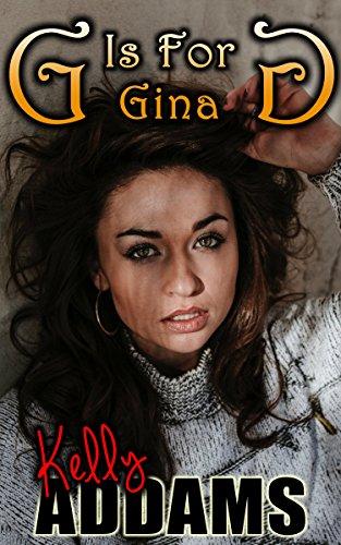 G Is For Gina por Kelly Addams