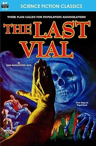 Last Vial, The (Armchair Science Fiction Classics Book 14)