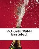 30. Geburtstag Gästebuch: blanko weiß, 50 Seiten mit kleiner Feder verziert