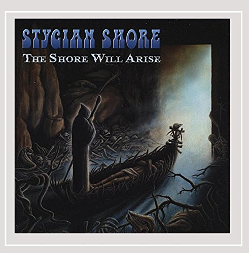 Stygian Shore: Shore Will Arise (Audio CD)