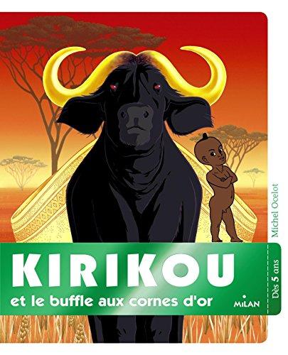 Kirikou et le buffle aux cornes par Michel Ocelot