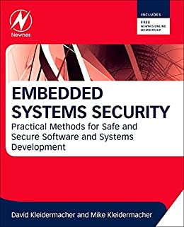 Embedded Systems Security: Practical Methods for Safe and Secure Software and Systems Development von [Kleidermacher, David, Kleidermacher, Mike]