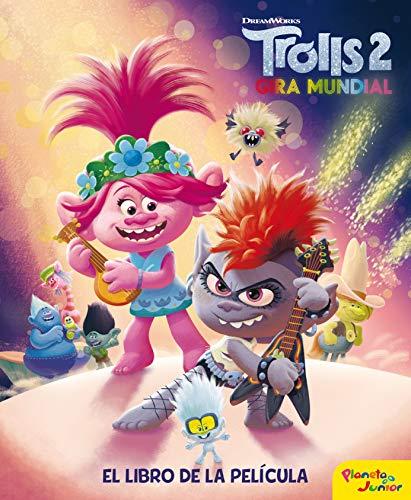 Trolls 2. El libro de la película (Dreamworks. Trolls 2)