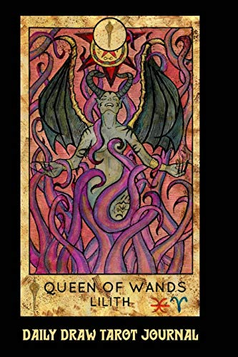Daily Draw Tarot Journal, Queen of Wands Lilith: One Card Draw Tarot Notebook to Record Your Daily Readings and Become More Connected to Your Tarot Cards