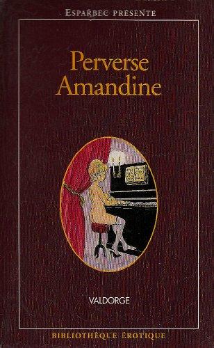 Perverse Amandine