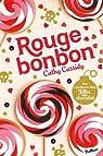 Rouge Bonbon par Cassidy