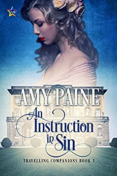 An Instruction in Sin (Travelling Companions Book 3) by [Paine, Amy]